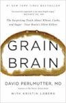 Grain Brain by Dr David Perlmutter
